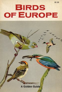 Birds Of Europe Golden Guide