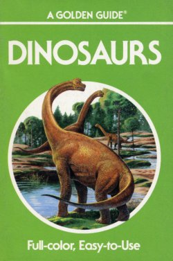 Dinosaurs Golden Guide