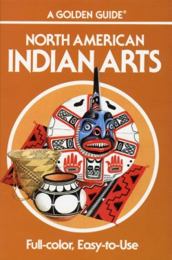 Indian Arts Golden Guide