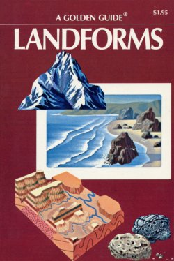 Landforms Golden Guide