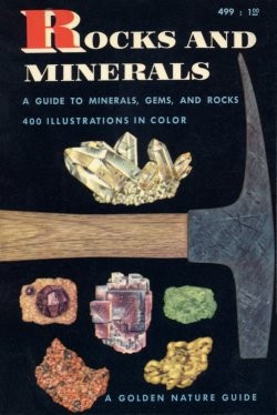 Rocks and Minerals Golden Guide