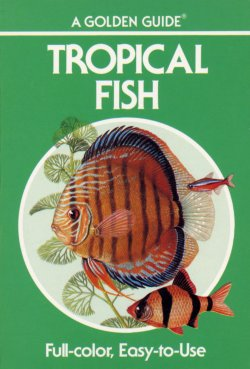 Tropical Fish Golden Guide
